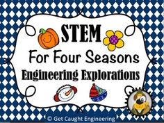 The Four Seasons of STEM   Engineering Explorations for Autumn, Winter, Spring, and Summer.Need an engineering lesson for each quarter? We have created a bundle of four seasonal STEM lessons that will provide your students with a great engineering experience.