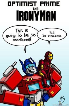 Check out Optimist Prime and Irony Man funny picture and laugh at thousands other hilarious pics and witty images. Best Funny Pictures, Funny Images, The Meta Picture, Funny Jokes, Hilarious, Fandom Crossover, Optimus Prime, Nerd Geek, Just For Laughs