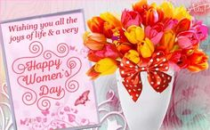 Happy Woman Day, Happy Women, 123 Greetings, Sending Hugs, Make Her Smile, Special Flowers, Joy Of Life, Faith Prayer, Day Wishes