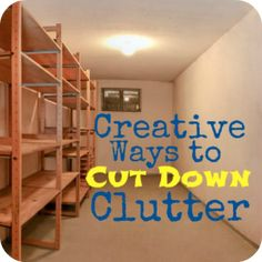 How to Get Organized and Cut the Clutter. Really need to do something like this in the garage... it is scary in there.