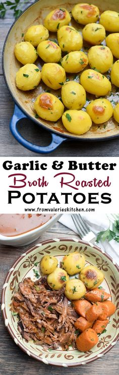 A simple but unique broth roasting method creates these creamy on the inside, crispy on the outside Garlic and Butter Broth Roasted Potatoes. A delicious potato side dish that goes so well with a variety of entrées.