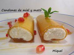 Les receptes del Miquel: Canelones de miel y mató