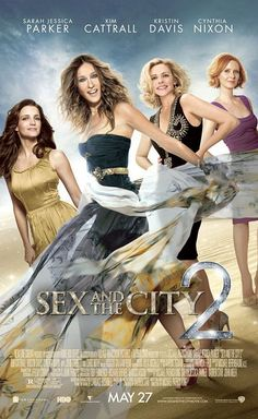 Sex and the City 2 Poster with Sarah Jessica Parker, Kim Cattrall, Kristin Davis, and Cynthia Nixon.