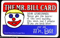 BRAND NEW MR.BILL FAN CLUB 1995 MEMBERSHIP CARD, SATURDAY NIGHT LIVE