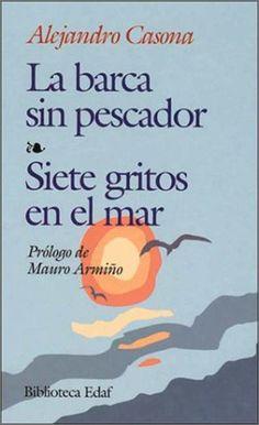 La barca sin pescador  Siete gritos en el mar  -Alejandro Casona