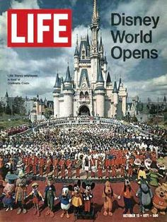 Disney World opens, Life magazine, 1971.  My parents and Aunt and Uncle took us in the early 1970s.