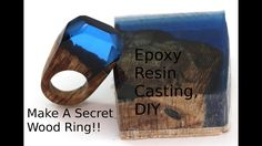 Make a Secret Wood Ring, Casting Epoxy resin