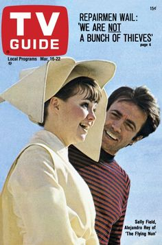 "TV Guide: March 16, 1968 - Sally Field and Alejandro Rey of ""The Flying Nun"""