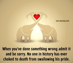 So true.... I didn't choke to death, it hurt like hell going down, but I survived, and became stronger for it. No doubt I will never make that mistake again.