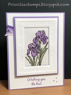 A Gorgeous Grape Inspiring Iris Week - Day 1 Embossed Cards, Stamping Up Cards, Card Making Techniques, Get Well Cards, Pretty Cards, Sympathy Cards, Copics, Paper Cards, Flower Cards