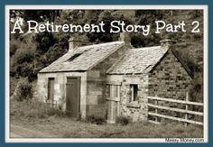Retirement story part 2 messy money