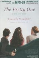 Pretty One, The: A Novel about Sisters - Perfect. Pretty. Political. For nearly forty years, The Hellinger sisters of Hastings-on-Hudson-namely, Imperia (Perri), Olympia (Pia), and Augusta (Gus)--have played the roles set down by their loving but domineering mother Carol. Perri, a mother of three, rules her four-bedroom palace in Westchester with a velvet fist.