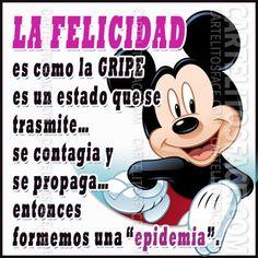 La felicidad es como una gripe