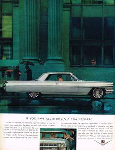 a car in my Cadillac Coupe De Ville General Motors, Vintage Advertisements, Vintage Ads, Detroit, 1960s Cars, Cadillac Escalade, Cadillac Ct6, Cadillac Eldorado, Cadillac Fleetwood