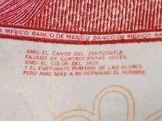Billete de 100! Hay poesía hasta en el dinero! (Nezahualcoyotl)