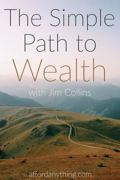 Jim Collins has been financially independent since 1989 - way before it became mainstream. If you want to achieve financial freedom the simple way, you need to listen to the methods Jim describes here.
