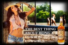 "Cavalry Bourbon - "" The best thing about being a Cowboy? Cowgirls. """