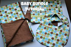 Baby Bundle Tutorial. Sew a blanket,bib and burp cloth for a baby. Would make a great baby shower gift.