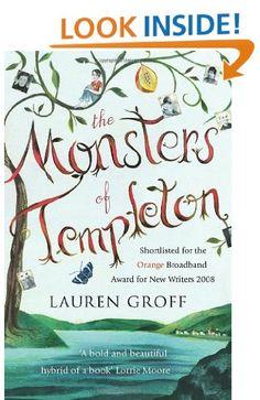 The Monsters of Templeton: Amazon.co.uk: Lauren Groff: Books