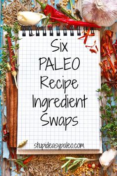 Great if you're new to Easy Paleo Recipe Ingredient Swaps from Stupid Easy Paleo. Paleo Recipes Easy, Primal Recipes, Whole Food Recipes, Atkins Recipes, Paleo Meals, Clean Recipes, Paleo On The Go, How To Eat Paleo, Stupid Easy Paleo