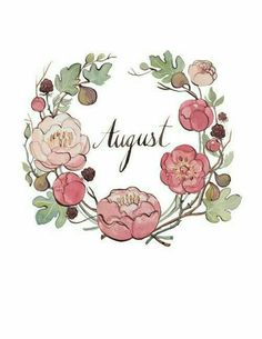 Fairest of months! Ripe Summer's Queen! The hey-day of the year, With robes that gleam with sunny sheen, Sweet August doth appear. Artwork: August, by Kelsey Garrity Riley. Doodles, Bullet Journal Inspiration, Watercolor Flowers, Web Design, Sketches, Clip Art, Drawings, Prints, Artwork