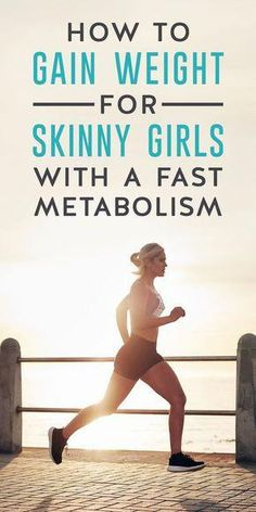 If you& a skinny girl with an efficient metabolism, gaining weight and filling out can be difficult. A genetic predisposition to thinness is difficult to overcome, so you have to keep your expectations realistic. Diet Plans To Lose Weight, Weight Loss Plans, Easy Weight Loss, Weight Gain, How To Lose Weight Fast, Body Weight, Loose Weight, How To Gain Weight For Women, Lose Weight In A Week