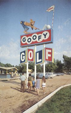 Stephen Taylor - Ozark Goofy Golf - Osage Beach, Missouri The. Advertising Signs, Vintage Advertisements, Retro Signage, Lake Ozark, Osage Beach, Vintage Neon Signs, Miniature Golf, Old Signs, Googie