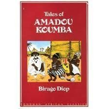 Tales of Amadou Koumba (Longman African classics) by Birago Diop