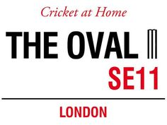 Cricket At Home The Oval Se11 London Street Sign Metal Steel Advertising Wall Sign