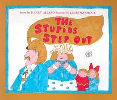 The Stupids Step Out, written by Harry Allard