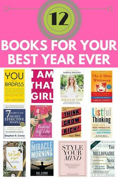 12 months of books to read for a better life. Read one book a month, 12 books for your best life ever. #bestlife #goodlife #selfhelp #girlboss #momboss #books #read