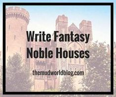 Struggling noble houses are a fantasy trope, so you want to create a few for your fantasy story. For fantasy fiction and roleplaying games like Dungeons and Dragons.