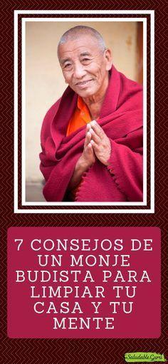 7 Consejos de un Monje Budista para limpiar tu casa y tu mente. #saludable #monje #budista #buda #espiritualidad #paz #armonia #amor #espiritu #limpiar #casa #agradecimiento #trabajo #respirar #limpio #sucio #concentracion #SaludableGuru Clara Berry, Motivational Phrases, Kundalini Yoga, Spiritual Health, Mindfulness Meditation, Good To Know, Reiki, Karma, Spirituality