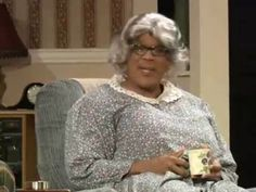 Great Advice from Madea. It seems so logical when she says it!