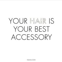 Your Hair Is Your Best Accessory - Quotes - Hair —- #hair #quotes #hairquote #words