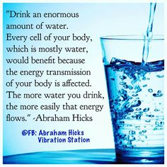 the simplicities in spiritual advancement. We often think we are so much alignment, when we are really in a lot of ways, still in our infancy on so many spiritual matters. My next hurdle can prove to be my hardest. Basic self care needs that I don't ascribe to. Such as this....just drinking more water.