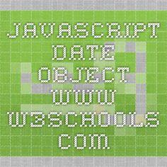 JavaScript Date Object -  www.w3schools.com