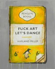 Harland Miller - penguin classics painting - love these