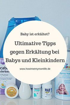 Dein Baby ist erkältet? Auf meinem Blog habe ich dir meine ultimativen Tipps gegen die fiese Erkältung zuammengefasst und wünsche deiner Schnupfennase eine gute Besserung!