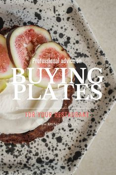 What to know when buying plates for your restaurant. - The Kitchen Think Mistakes, Management, Restaurant, Plates, Fruit, Kitchen, Tips, Recipes, Stuff To Buy