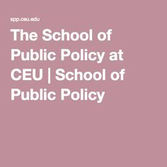 The School of Public Policy at CEU | School of Public Policy
