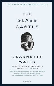 The Glass Castle: A Memoir: Jeannette Walls. The Glass Castle is a remarkable memoir of resilience and redemption, and a revelatory look into a family at once deeply dysfunctional and uniquely vibrant. Jeannette Walls, Broken Horses, The Silver Star, English, Nonfiction Books, Reading Lists, Reading Books, Book Lists, Great Books