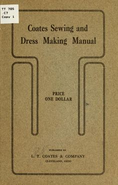 Coates sewing and dress making manual ..