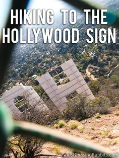 Hiking to the Hollywood Sign: A Photo Essay of the World Famous Landmark and Spectacular Views of Los Angeles