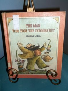 Children's book vintage 1974 The Man Who Took the Indoors Out by Arnold Lobel hardback library editi