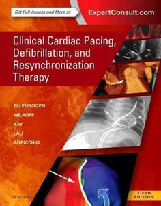 Clinical Cardiac Pacing, Defibrillation and Resynchronization Therapy + Online