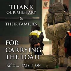 Thank our military and their families for carrying the load