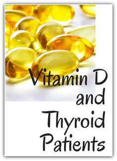 Some good info abt Vitamin D in general, too.Vitamin D and Thyroid Patients---a crucial connection! Thyroid Diet, Thyroid Issues, Thyroid Health, Thyroid Problems, Hypothyroidism Diet, Thyroid Cancer, Thyroid Hormone, Optimal Thyroid Levels, Thyroid Vitamins