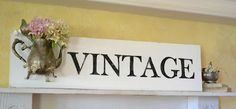 mammabellarte: New Signs!!  Vintage Sign with silver teapot  coming to the vintage marketplace at the Oaks