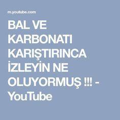 BAL VE KARBONATI KARIŞTIRINCA İZLEYİN NE OLUYORMUŞ !!! - YouTube